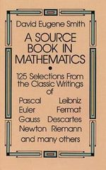 A Source Book in Mathematics by David E. Smith