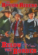 Rough Riders:below the Border [Region 1]