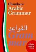 Chambers Arabic Grammar by Chambers