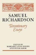 Samuel Richardson: Tercentenary Essays